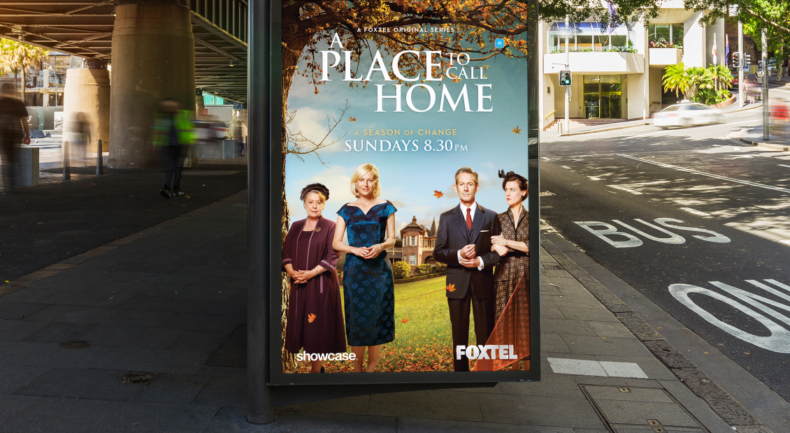 A Place To Call Home final portrait poster in situ bus shelter